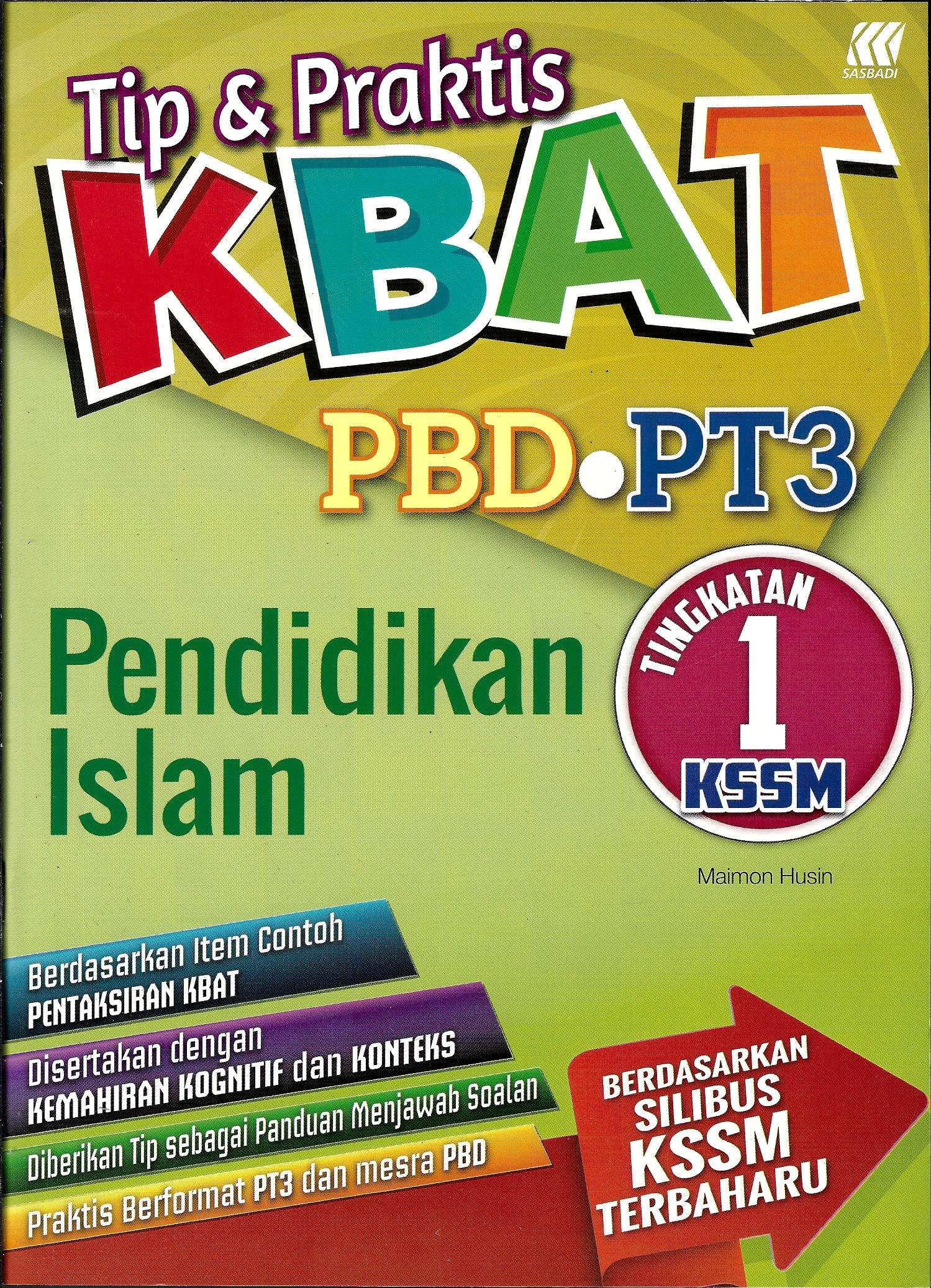 Tingkatan 1 Tip Praktis Kbat Pbd Pt3 Pendidikan Islam Tingkatan 1 Kssm