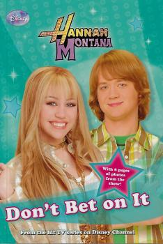 Hannah Montana: Dont Bet On It