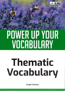POWER UP YOUR VOCABULARY THEMATIC VOCABULARY (2020)