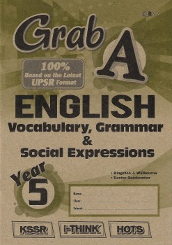 GRAB A ENGLISH VOCABULARY, GRAMMAR & SOCIAL EXPRESSION YEAR 5