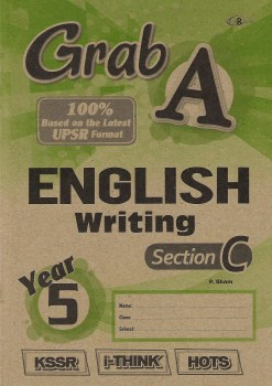 GRAB A ENGLISH WRITING SECTION C YEAR 5