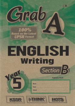 GRAB A ENGLISH WRITING SECTION B YEAR 5