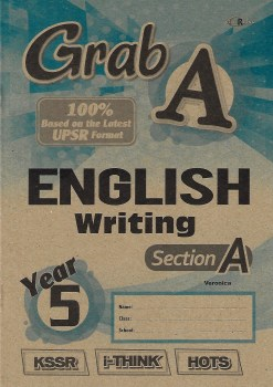 GRAB A ENGLISH WRITING SECTION A YEAR 5