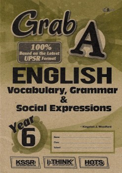 GRAB A ENGLISH VOCABULARY, GRAMMAR & SOCIAL EXPRESSIONS YEAR 6