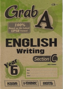 GRAB A ENGLISH WRITING SECTION C YEAR 6