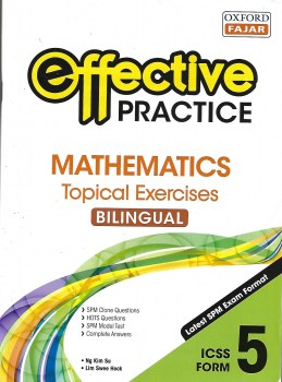 EFFECTIVE PRACTICE MATHEMATICS TOPICAL EXERCISES BILINGUAL ICSS FORM 5 (2020)