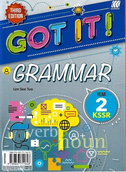 GOT IT! GRAMMAR KSSR YEAR 2 (THIRD EDITION)
