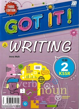 GOT IT! WRITING KSSR YEAR 2 (THIRD EDITION)
