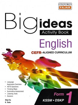 BIG IDEAS ACTIVITY BOOK ENGLISH CEFR-ALIGNED CURRICULUM KSSM FORM 1 (2020)