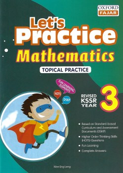 LET'S PRACTICE MATHEMATICS TOPICAL PRACTICE REVISED KSSR YEAR 3 (2020)